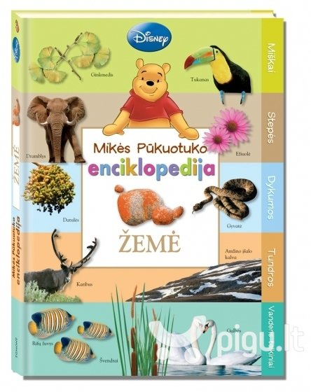 "Vaikiška enciklopedija ""Mikės Pūkuotuko enciklopedija Žemė"" kaina ir informacija | Knygos vaikams | pigu.lt"