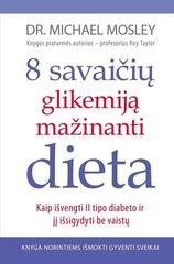 8 savaičių glikemiją mažinanti dieta kaina ir informacija | Knygos apie sveiką gyvenseną ir mitybą | pigu.lt