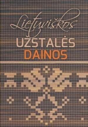 Lietuviškos užstalės dainos