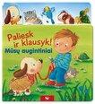 Paliesk ir klausyk! Mūsų augintiniai цена и информация | Книги для малышей | pigu.lt