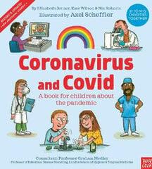Coronavirus and Covid: A book for children about the pandemic kaina ir informacija | Enciklopedijos ir žinynai | pigu.lt
